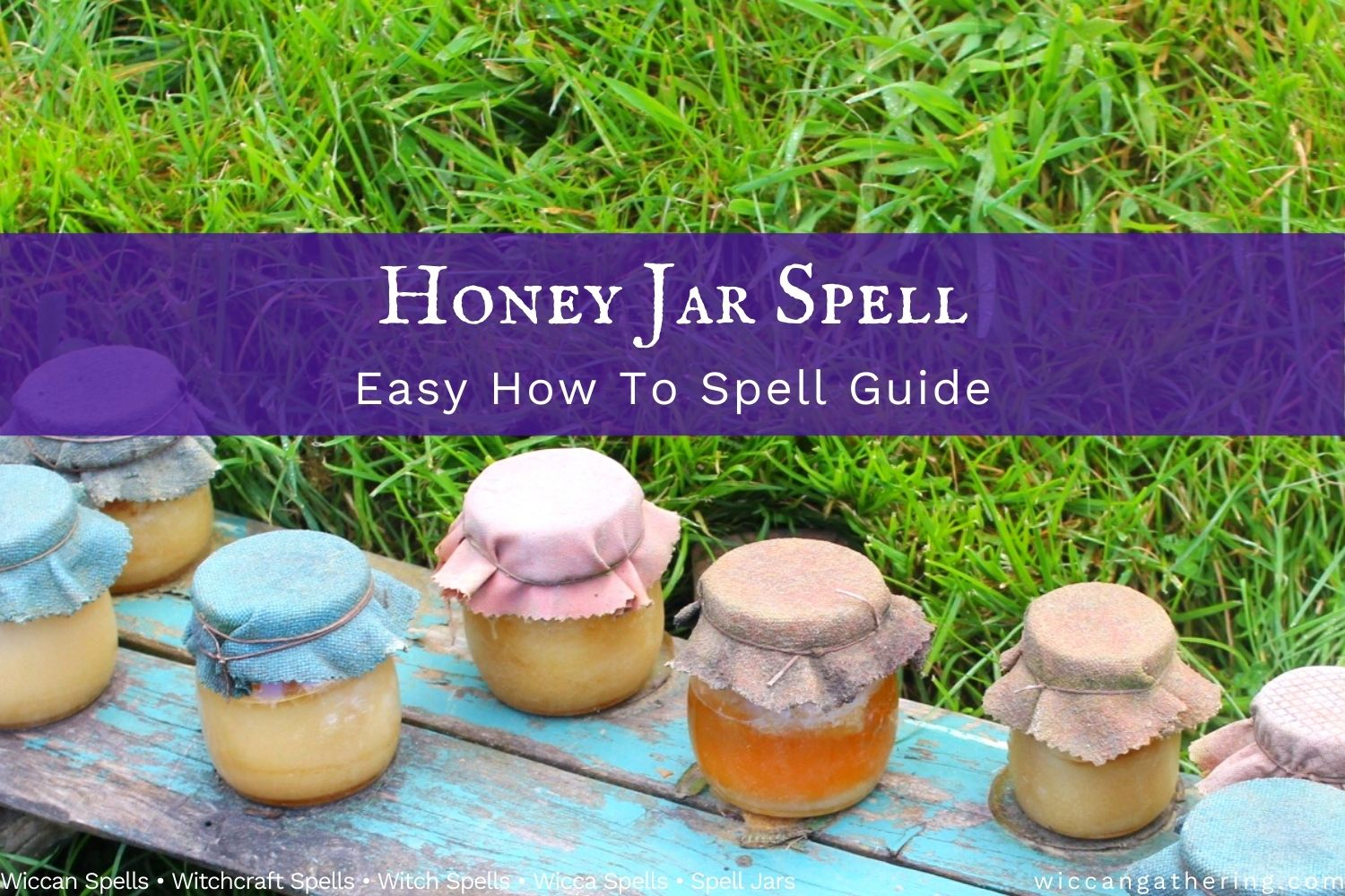 How To Make A Honey Jar Spell