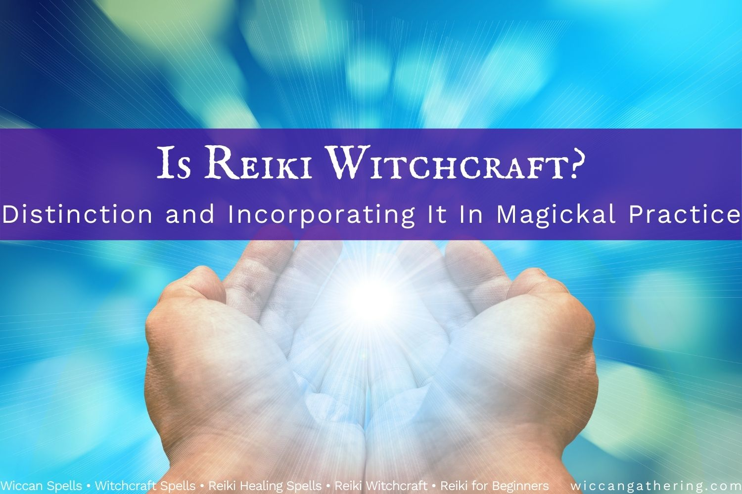 is reiki witchcraft